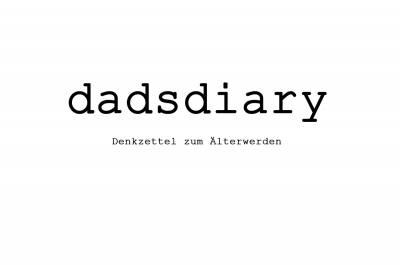 dadsdiary - Visuelle Poesie