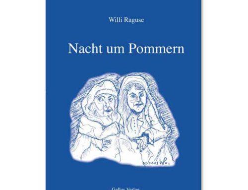 Biografischer Roman: Willi Raguse – Nacht um Pommern