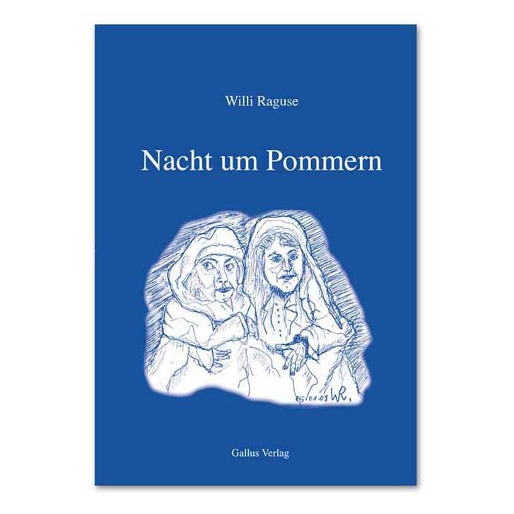 Neuerscheinung: Willi Raguse – Nacht um Pommern